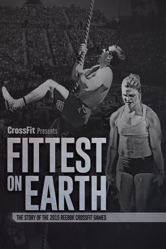 Fittest On Earth (The Story of the 2015 Reebok CrossFit Games) Poster
