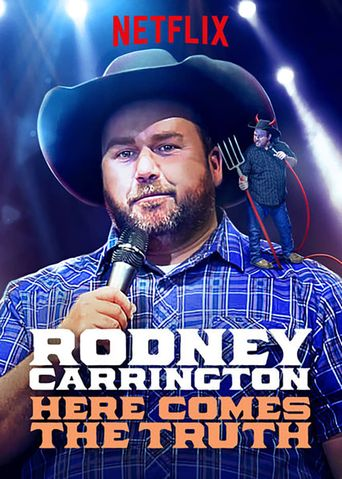 Rodney Carrington: Here Comes The Truth Poster