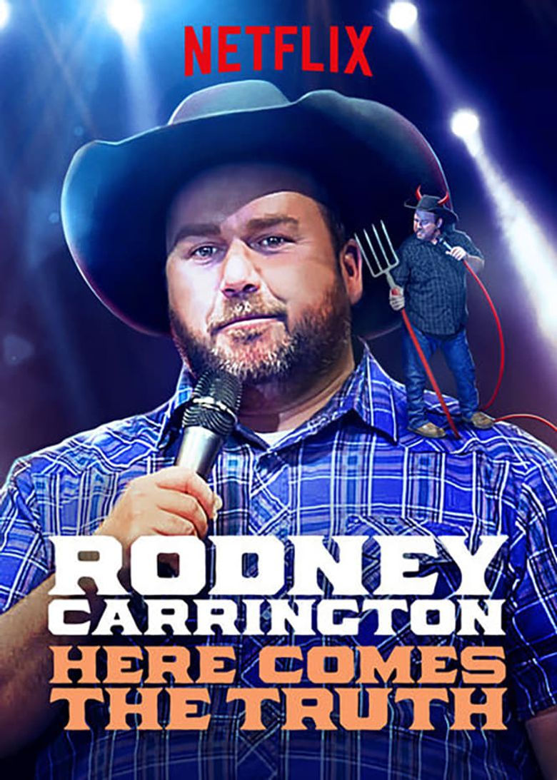 Watch Rodney Carrington: Here Comes The Truth