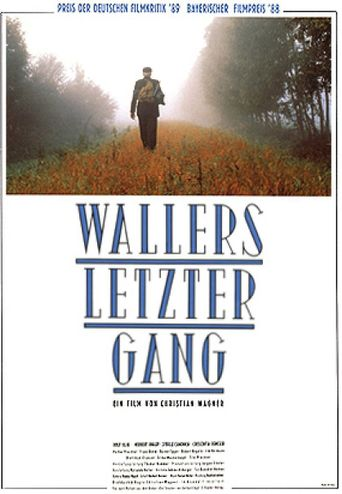 Wallers letzter Gang Poster