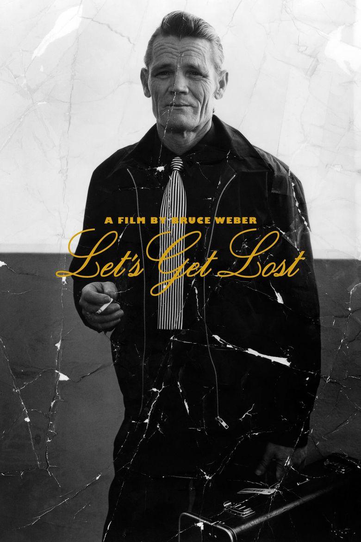 Chet Baker: Let's Get Lost Poster