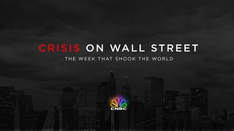 Crisis on Wall Street: The Week that Shook the World Poster
