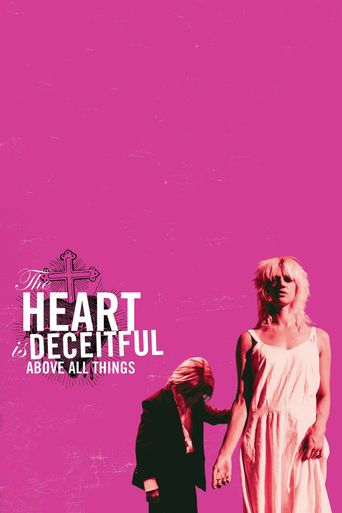 Watch The Heart is Deceitful Above All Things