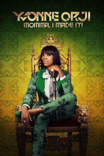 Yvonne Orji: Momma, I Made It! Poster