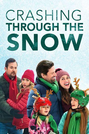 Crashing Through the Snow Poster