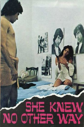 She Knew No Other Way Poster