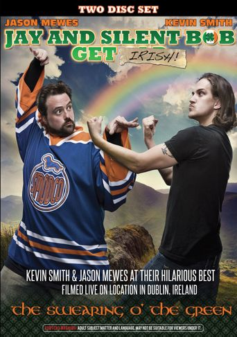 Jay and Silent Bob Get Irish: The Swearing o' The Green! Poster