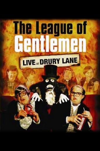 The League of Gentlemen: Live at Drury Lane Poster