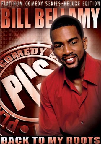 Bill Bellamy: Back to My Roots Poster