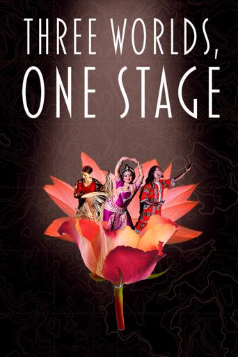 Three Worlds, One Stage Poster