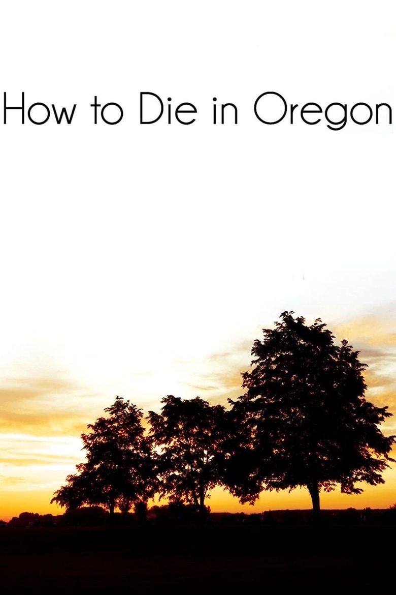 How to Die in Oregon Poster