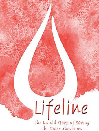 Lifeline: The Untold Story of Saving the Pulse Survivors Poster