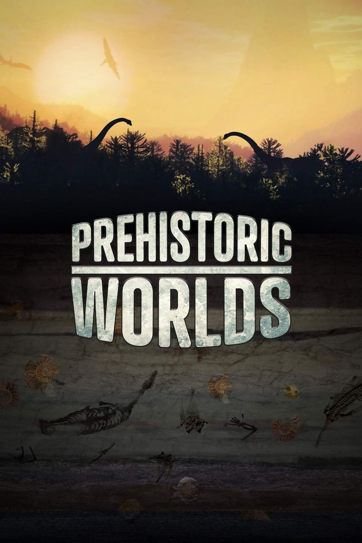 Prehistoric Worlds Poster