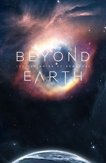 Beyond Earth: The Beginning of NewSpace Poster