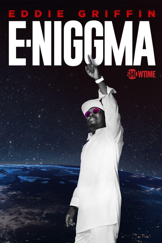 Eddie Griffin: E-Niggma Poster