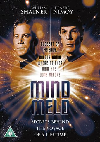 Watch Mind Meld: Secrets Behind the Voyage of a Lifetime