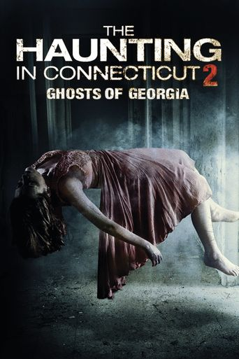 Watch The Haunting in Connecticut 2: Ghosts of Georgia