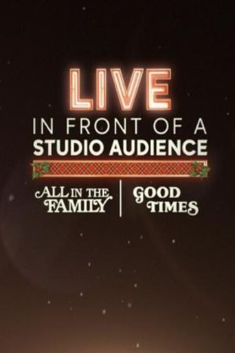 "Live in Front of a Studio Audience: ""All in the Family"" and ""Good Times"" Poster"