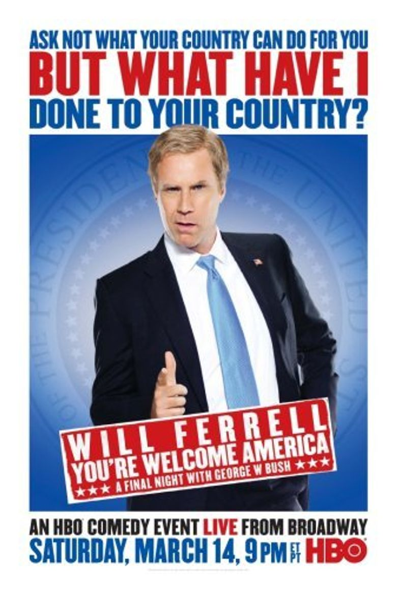 Will Ferrell: You're Welcome America - A Final Night with George W. Bush Poster