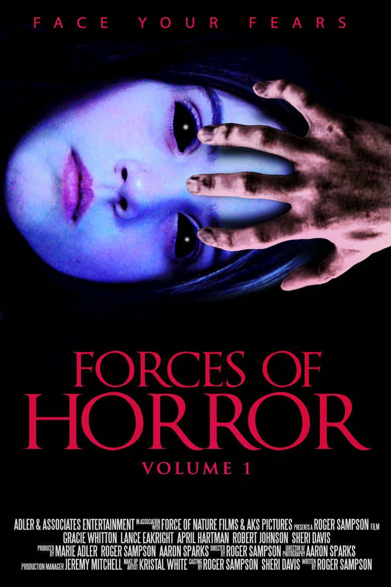 The Forces of Horror Anthology: Volume I Poster