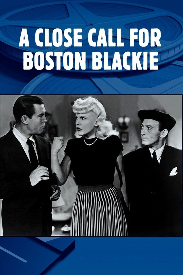 A Close Call for Boston Blackie Poster
