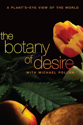 The Botany of Desire Poster