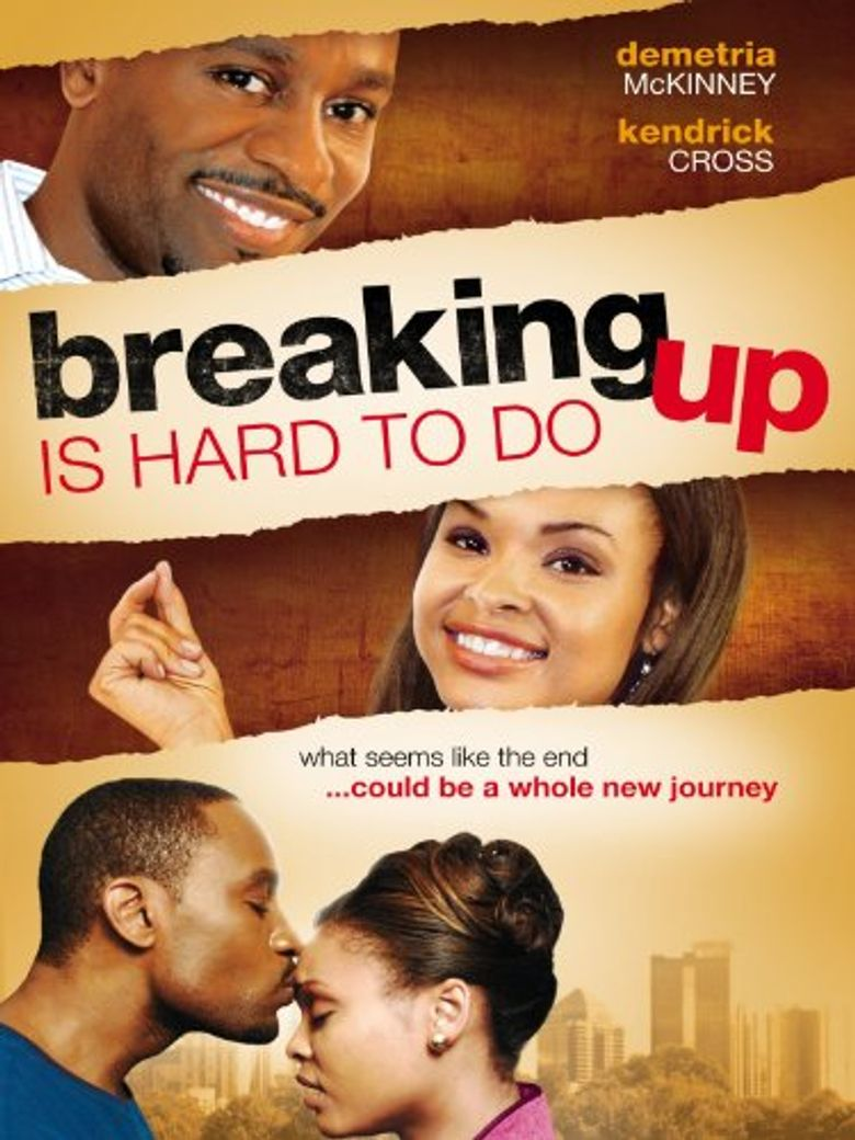 Breaking Up Is Hard to Do Poster