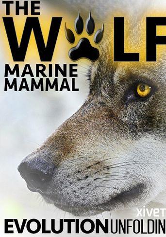 The Wolf: Marine Mammal Poster