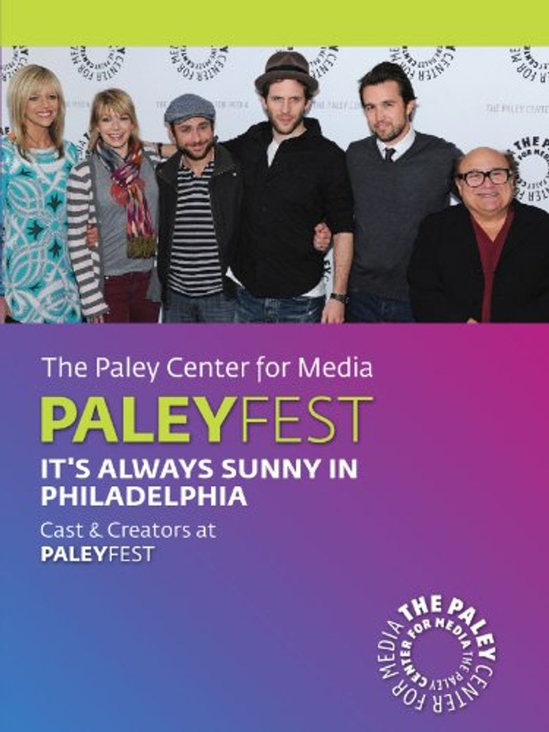 It's Always Sunny in Philadelphia: Cast & Creators Live at the Paley Center Poster