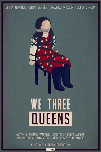 We Three Queens Poster