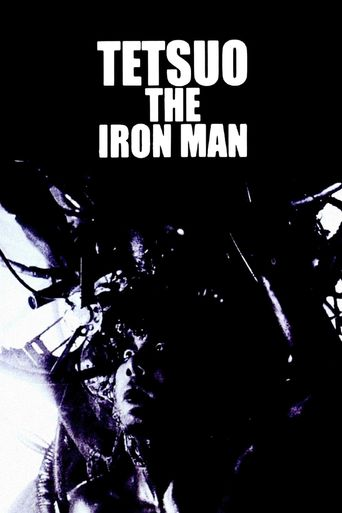 Watch Tetsuo: The Iron Man