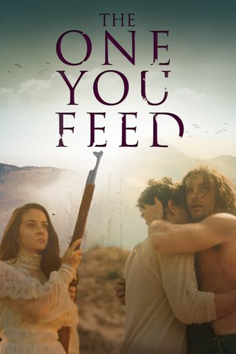 The One You Feed Poster