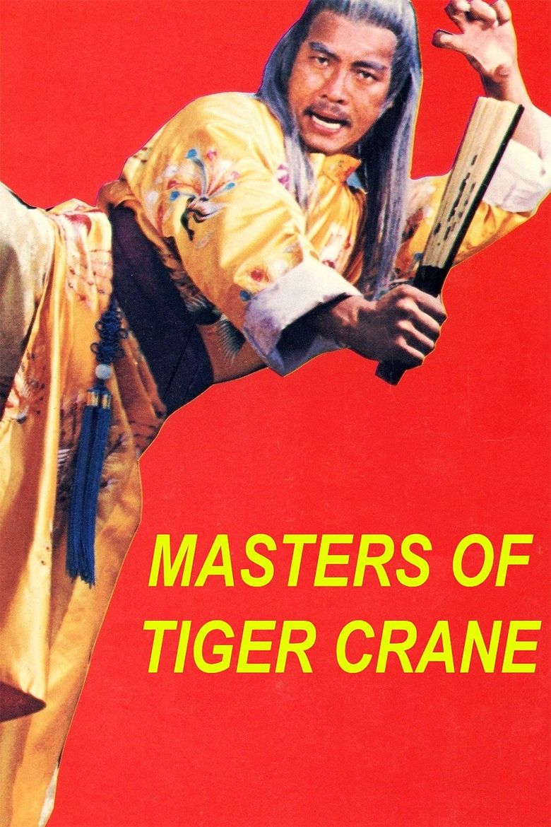 Masters of Tiger Crane Poster