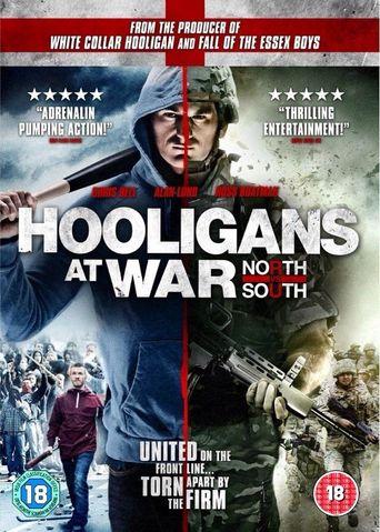 Hooligans at War: North vs South Poster