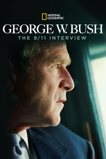 George W. Bush: The 9/11 Interview Poster