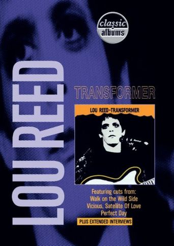 Classic Albums: Lou Reed - Transformer Poster