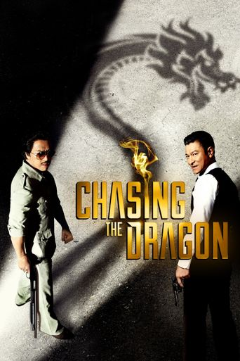 Watch Chasing the Dragon