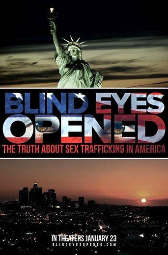 Blind Eyes Opened Poster