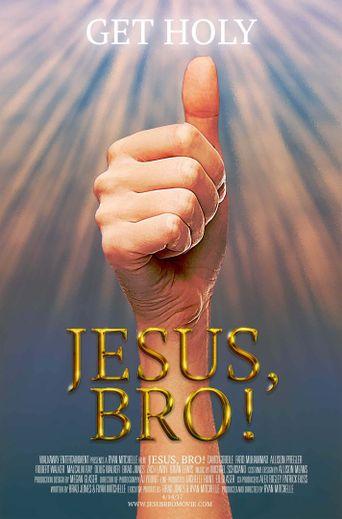 Jesus, Bro! Poster