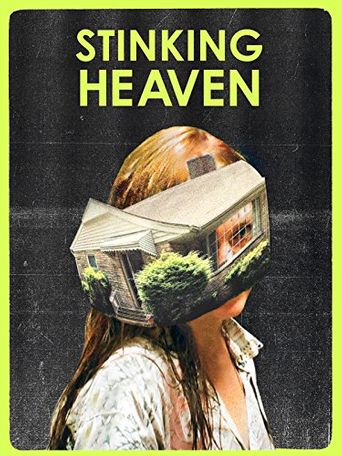 Stinking Heaven Poster