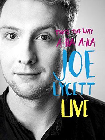 Joe Lycett: That's the Way, A-Ha, A-Ha, Joe Lycett Poster
