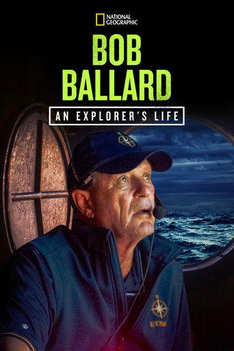 Bob Ballard: An Explorer's Life Poster