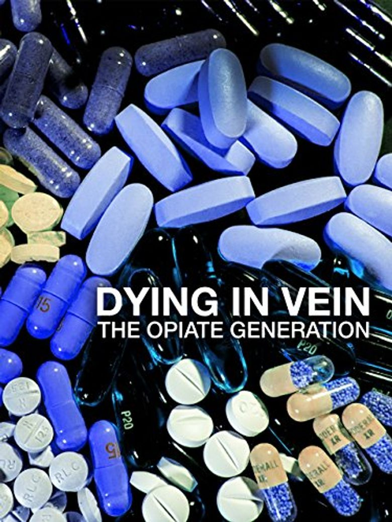 Dying in Vein, the opiate generation Poster