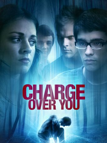 Charge Over You Poster