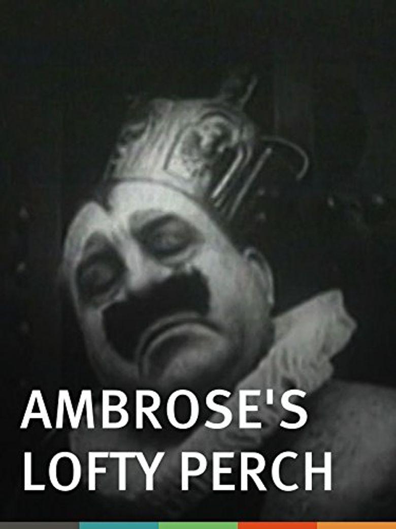 Ambrose's Lofty Perch Poster