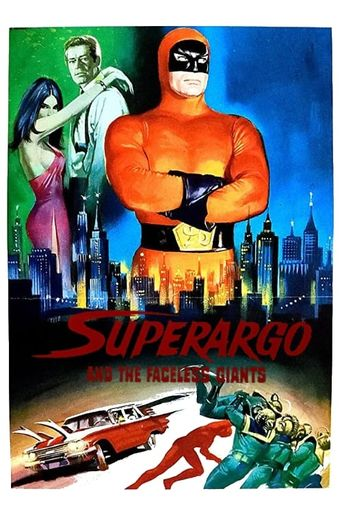 Superargo and the Faceless Giants Poster