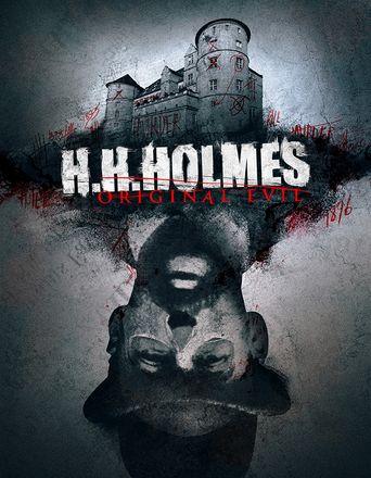 H. H. Holmes: Original Evil Poster