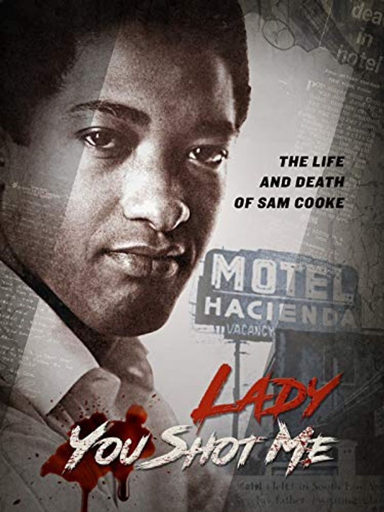 Lady, You Shot Me: The Life and Death of Sam Cooke Poster