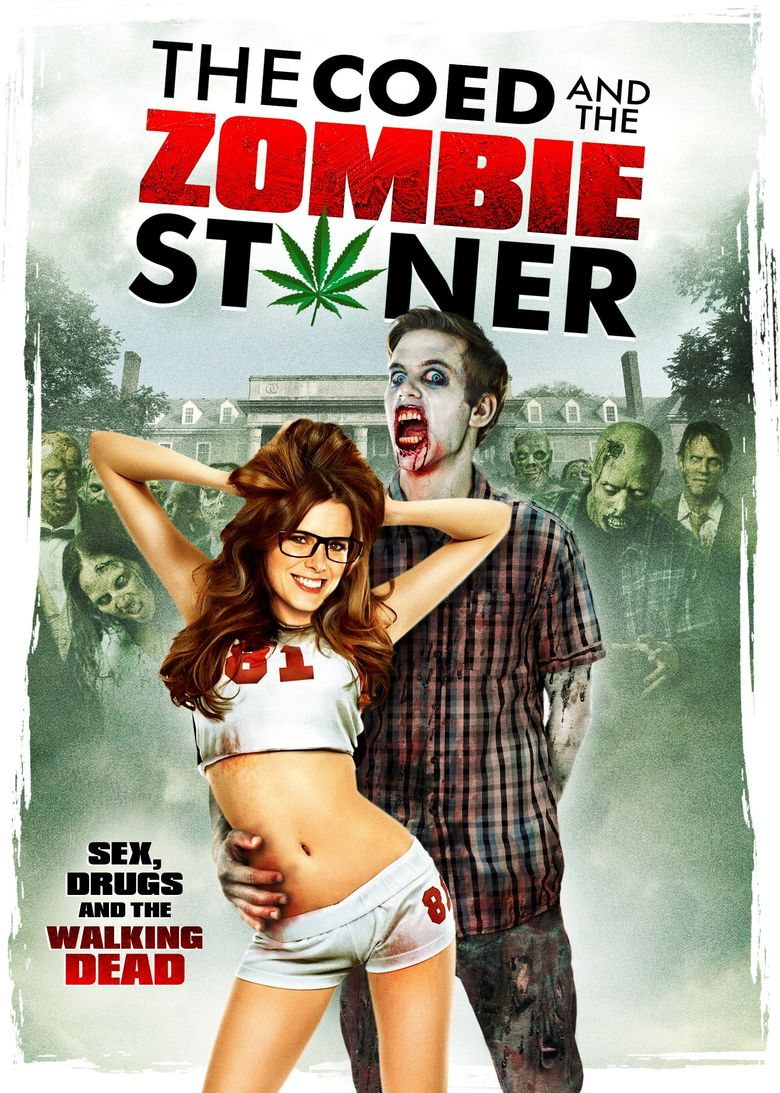 The Coed and the Zombie Stoner Poster