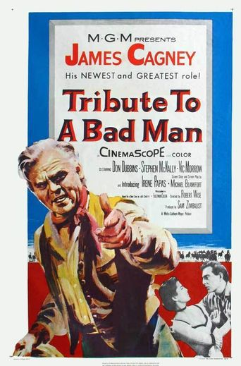 Tribute to a Bad Man Poster